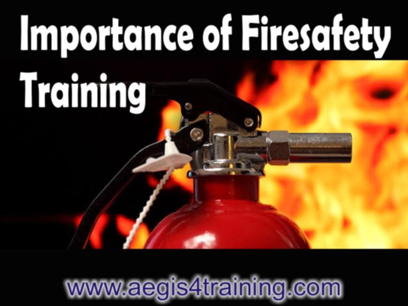 importance of firesafety training